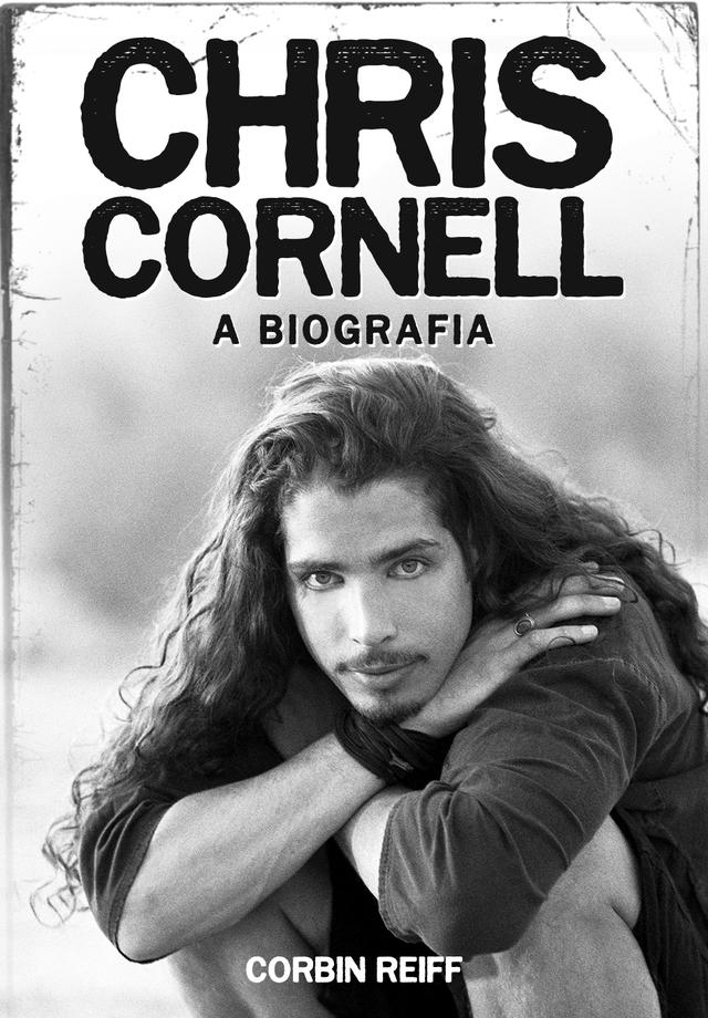 Read more about the article Chris Cornell – A Biografia: Livro chega ao Brasil pela Estética Torta e retrata a incrível carreira e vida do eterno vocalista do Soundgarden