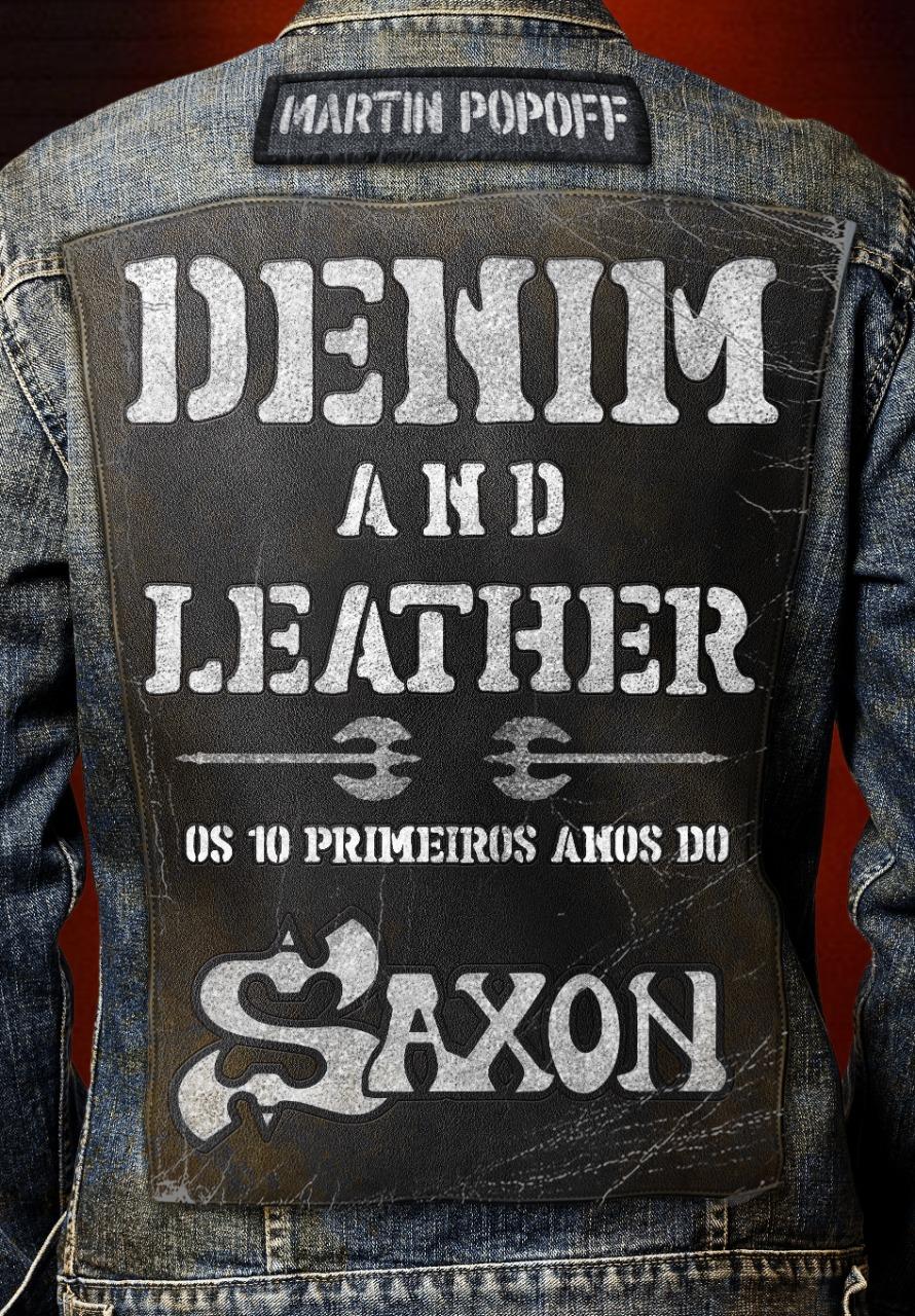 "Read more about the article Saxon: ""Denim and Leather"", biografia já está disponível pela Estética Torta"